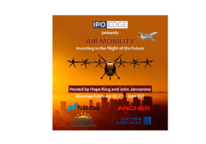 """Watch Replay: Nasdaq and PBHFA Host """"Air Mobility – Investing in the Flight of the Future"""" Featuring Archer, United Airlines"""