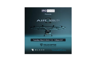 "Watch Replay: Vinson & Elkins and Palm Beach Hedge Fund Association Host ""Air Mobility 2"" Featuring BLADE and Volocopter on March 23"