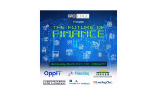 """Wednesday at 1 EST: Nasdaq and Palm Beach Hedge Fund Association to Host """"The Future of Finance"""" with CEOs of OppFi, LendingClub, Finance of America"""