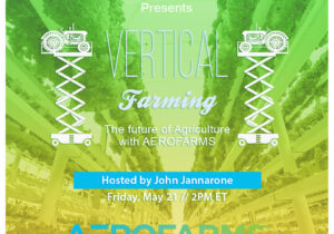Friday at 2PM EDT: Fireside Chat with AeroFarms CEO to Discuss Merger with Spring Valley Acquisition Corp.